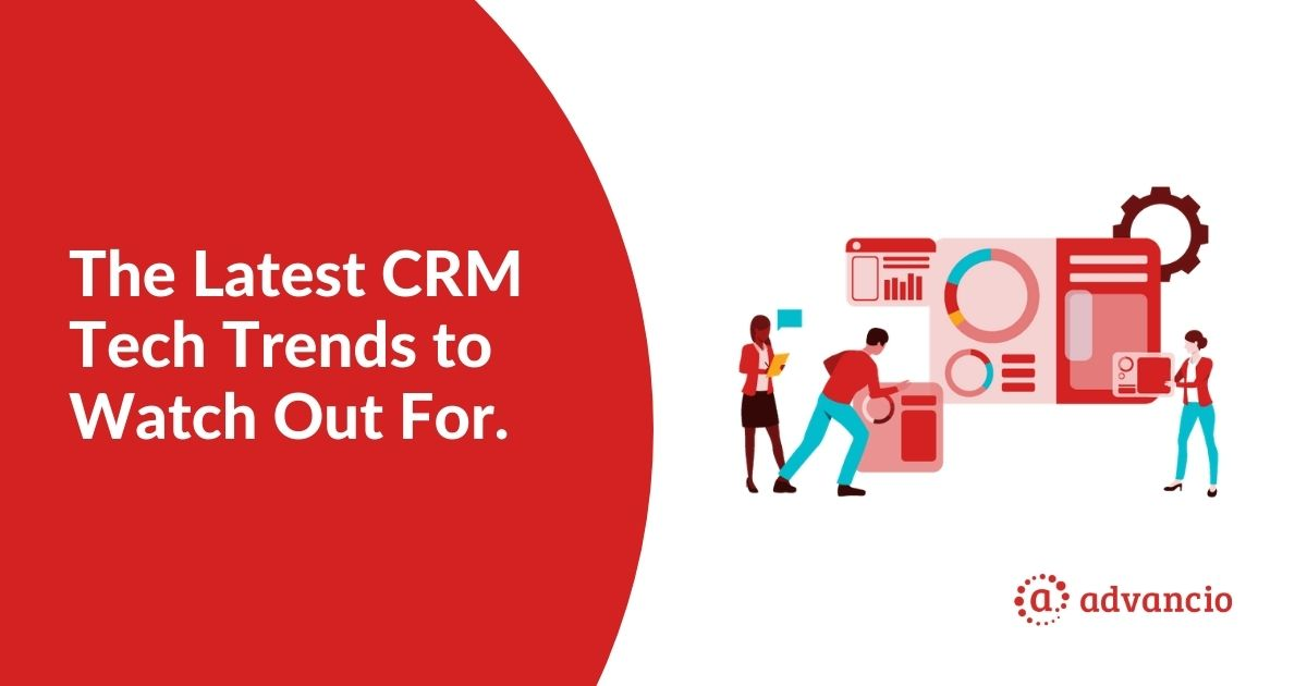 The latest CRM tech trends to watch out for